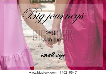 Word  Big Journeys Begin With The Small Steps.inspirational Motivational Quote On Little Kids Couple