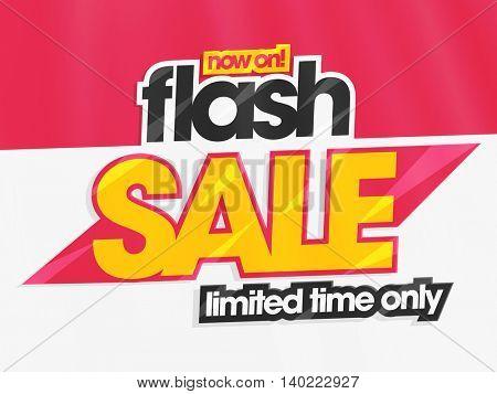 Flash Sale for Limited Time Only, Creative Poster, Banner or Flyer design, Vector illustration.