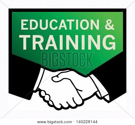 Business handshake with text Education and Training, vector illustration