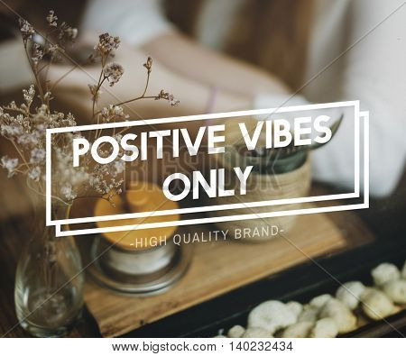 Positivity Choice Attitude Focus Happiness Inspire Concept