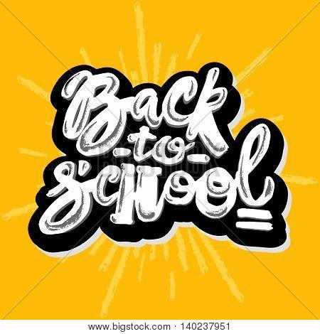 Back To School Lettering Chalk Motivation Inscription.