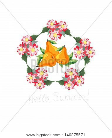 Hello summer! Card with tasty pears in wreath of flowers. Vector illustration.