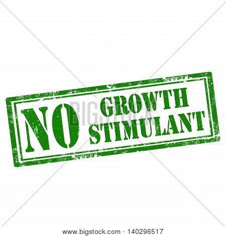 Grunge rubber stamp with text No Growth Stimulant,vector illustration