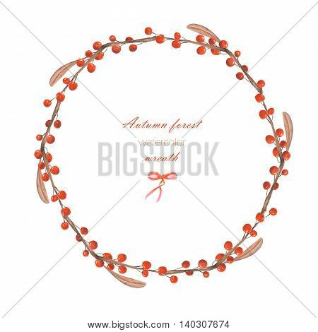 Autumn wreath (frame) of branches with the red berries painted in watercolor on a white background, greeting card, decoration postcard or invitation