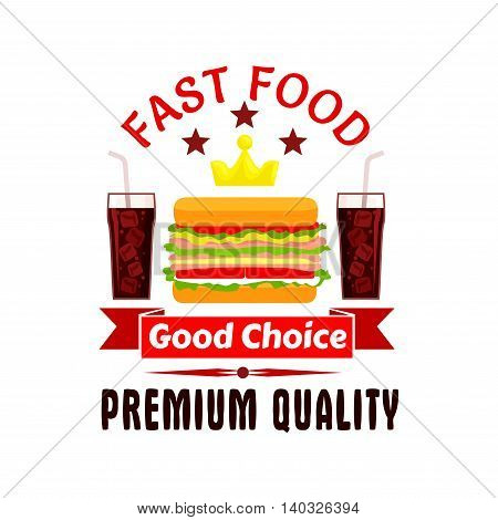 Fast food label icon. Cheeseburger, soda coke, golden crown, stars. Vector emblem for restaurant, eatery, menu signboard poster