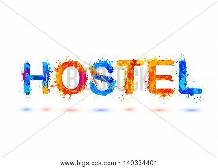 Hostel. Vector watercolor rainbow splash paint word