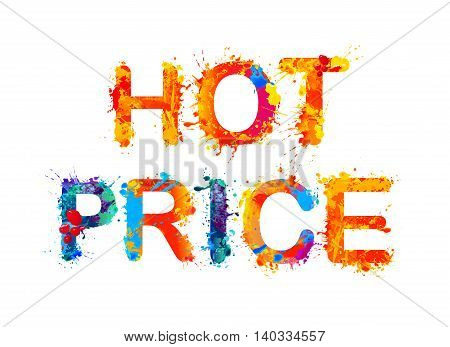 Hot price. Vector watercolor splash paint inscription