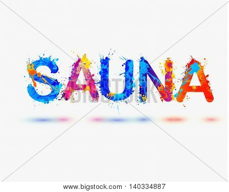 Sauna. Splash paint vector watercolor multicolored word