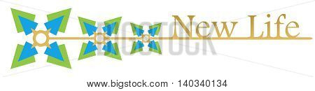 New life text alphabets written over abstract green blue background.