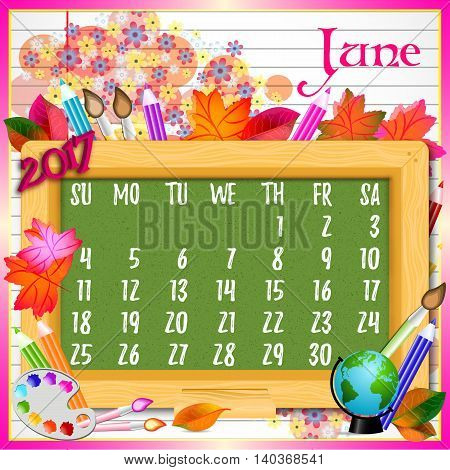 Calendar design grid with green chalkboard and school supplies on page of copybook in line. Back to school background with dates of summer month June 2017. Vector illustration
