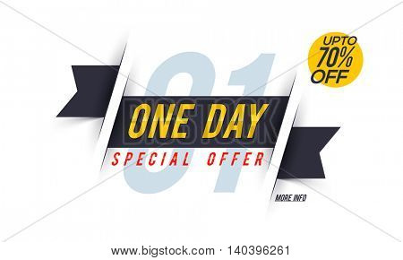 One Day Special Offer Sale with Upto 70% Off, Creative Ribbon, Poster, Banner or Flyer design. Stylish vector illustration.