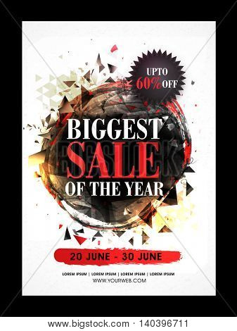 Biggest Sale of the Year, Sale Poster, Sale Banner, Sale Flyer, Upto 60% Off, Limited Time Sale, Vector illustration with creative abstract design.
