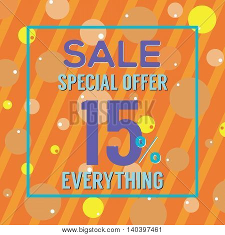 Special Offer 15 Percent On Colorful Orange Bubbles And Stripes Vector Illustration. EPS 10