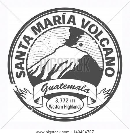 Grunge black stamp with words Santa Maria Volcano, Guatemala, vector illustration
