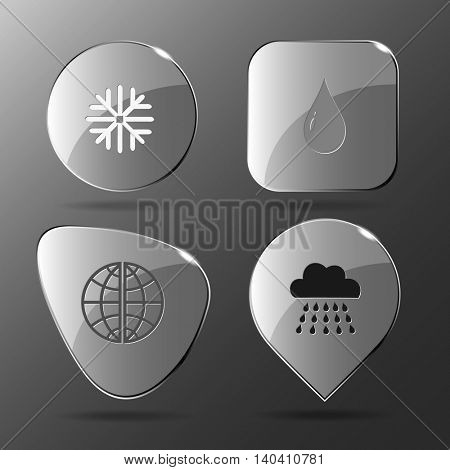 4 images: snowflake, drop, globe, rain. Weather set. Glass buttons. Vector illustration icon.