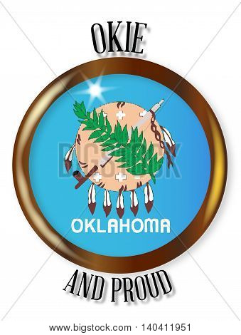 Oklahoma state flag button with a gold metal circular border over a white background with the text Okie and Proud