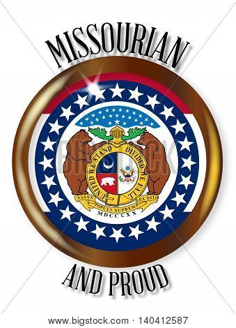 Missouri state flag button with a gold metal circular border over a white background with the text Missourian and Proud