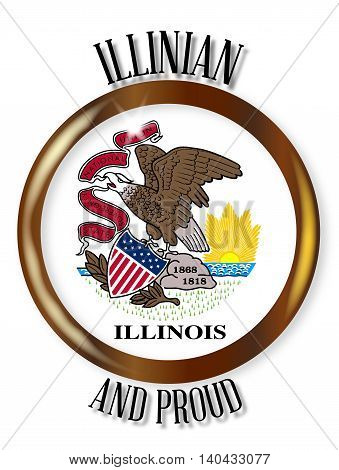 Illinois state flag button with a gold metal circular border over a white background with the text Illinian and Proud