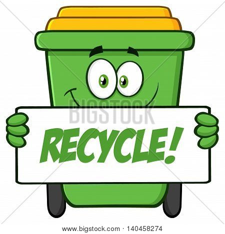 Smiling Green Recycle Bin Cartoon Mascot Character Holding A Recycle Sign