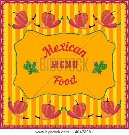 Mexican style. Mexican food border Concept. Menu frame. Chili pepper. Mexico chili food. Menu frame background. Vector Illustration
