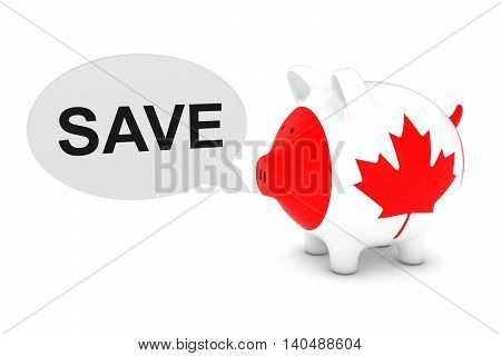 Canada Flag Piggy Bank With Save Text Speech Bubble 3D Illustration