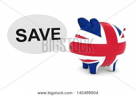 Uk Flag Piggy Bank With Save Text Speech Bubble 3D Illustration