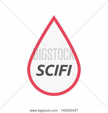 Isolated Line Art Blood Drop Icon With    The Text Scifi