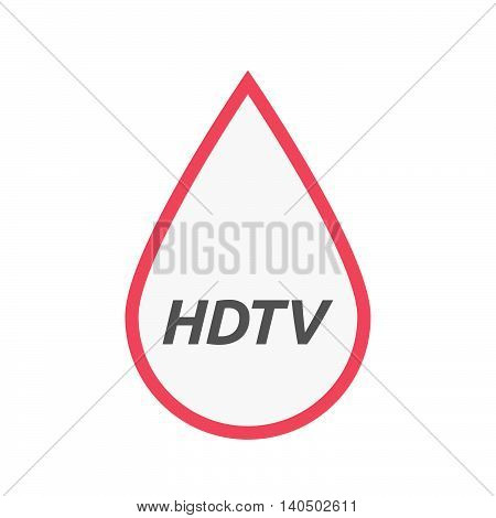Isolated Line Art Blood Drop Icon With    The Text Hdtv