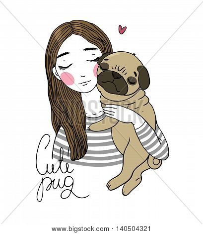 Beautiful young girl and a cute pug.Pets. Hand drawing isolated objects on white background. Vector illustration.