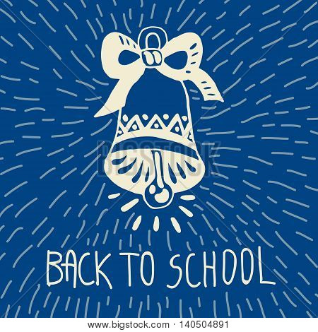 Back to school hand drawn doodle card with school bell. The school bell on blue background