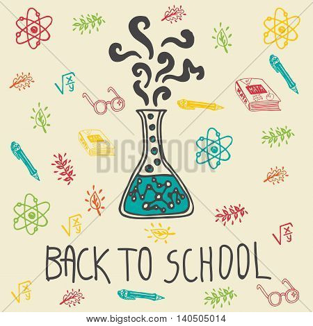 Back to school hand drawn doodle card with chemical flask and other school facilities. The chemical flask on beige background