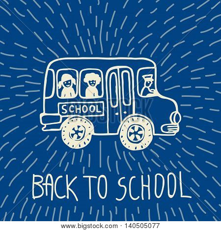 Back to school hand drawn doodle card with school bus. The school bus on blue background