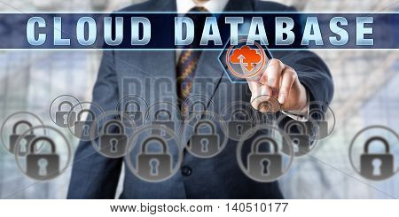 Data manager is pushing CLOUD DATABASE on an interactive touch screen. Business metaphor. Information technology concept for database services operating and provided via cloud infrastructure.