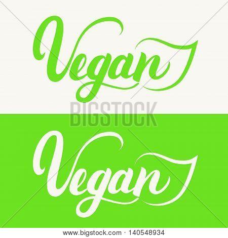 Vegan hand written calligraphy lettering with green leaf for cafe menu design. Element for labels, logos, badges. Vegan menu. Vector illustration.