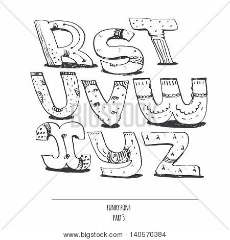 English hand drawn funky font from r to z. Calligraphy made with nib. Decorated grunge alphabet painted in freehand style. Isolated on white background vector illustration