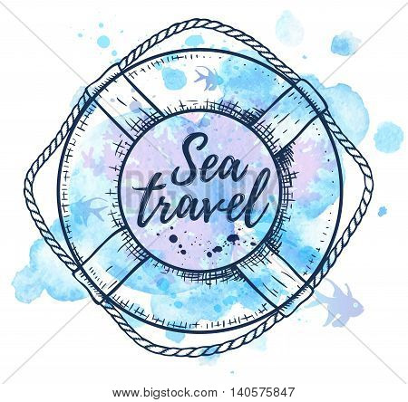 Vintage hand drawn vector lifebuoy and blue watercolor blots. Travel background.