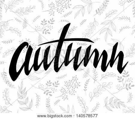 vector illustration of hand lettering label - autumn - with doodle brunches and leaves.