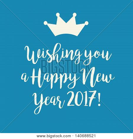 Blue Happy New Year 2017 Card With A Crown