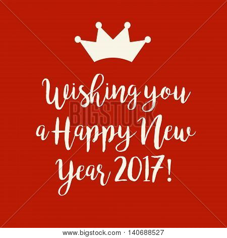 Red Happy New Year 2017 Card With A Crown