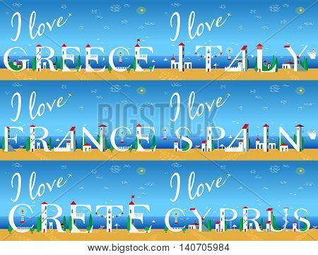Travel cards. Artistic font. Summer beach. I love Italy. . Greece. Spain. France. Crete. Cyprus. Cute white houses on the coast. Plane in the sky. Vector Illustration