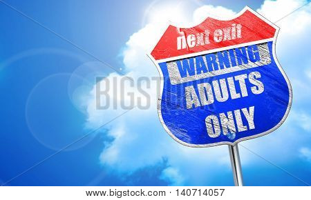 adults only sign, 3D rendering, blue street sign