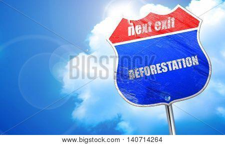 deforestation, 3D rendering, blue street sign