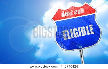 eligible, 3D rendering, blue street sign
