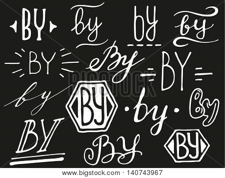 Collection of hand drawn catchword - by. Modern handwritten calligraphy and lettering vector set. Catchwords for your design.
