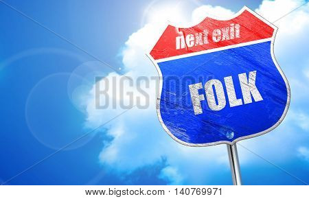 folk music, 3D rendering, blue street sign