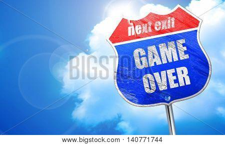 game over, 3D rendering, blue street sign
