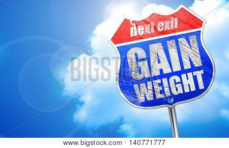 gain weight, 3D rendering, blue street sign