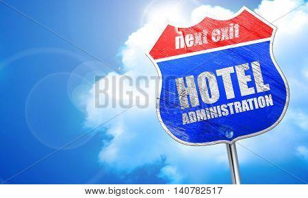 hotel administration, 3D rendering, blue street sign