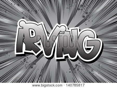 Irving - Comic book style word on comic book abstract background.