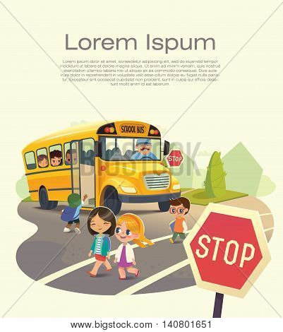 School bus stop. Back To School Safety Concept. Passing a school bus. Flyer for School Bus Stop Law. Child boarding school bus. Kids crossing the road. Vector illustration.